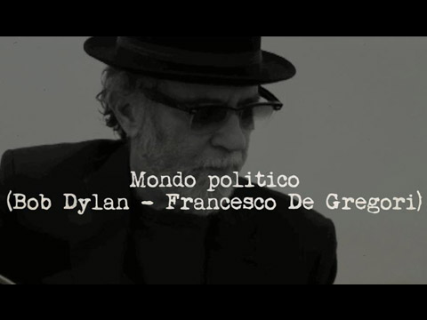 Francesco De Gregori – Mondo politico (Political World)